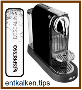 Nespresso DeLonghi entkalken - Nespresso Entkalkerset